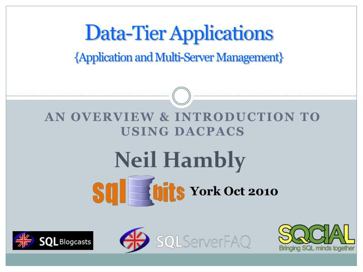 D ata tier applications application and multi server management
