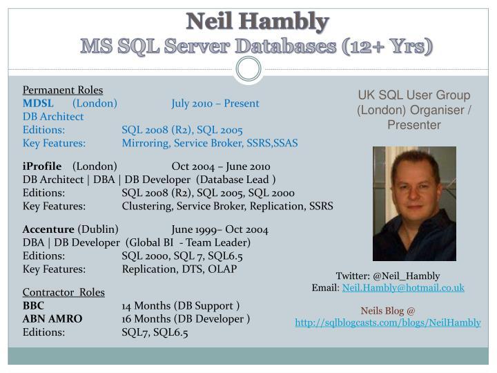Neil hambly ms sql server databases 12 yrs