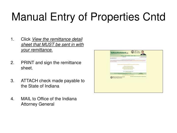 Manual Entry of Properties Cntd