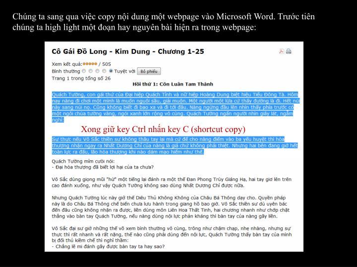 Chúng ta sang qua việc copy nội dung một webpage vào Microsoft Word. Trước tiên chúng ta high light một đoạn hay nguyên bài hiện ra trong webpage: