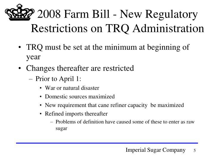 2008 Farm Bill - New Regulatory Restrictions on TRQ Administration