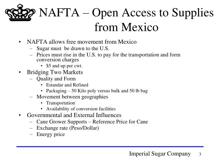 Nafta open access to supplies from mexico
