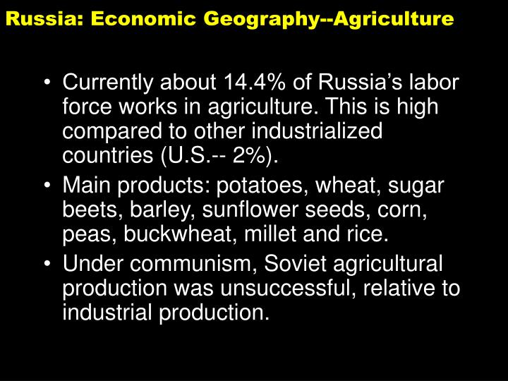 Russia: Economic Geography--Agriculture
