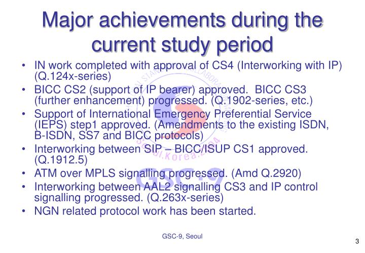 Major achievements during the current study period