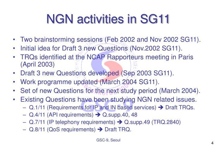 NGN activities in SG11