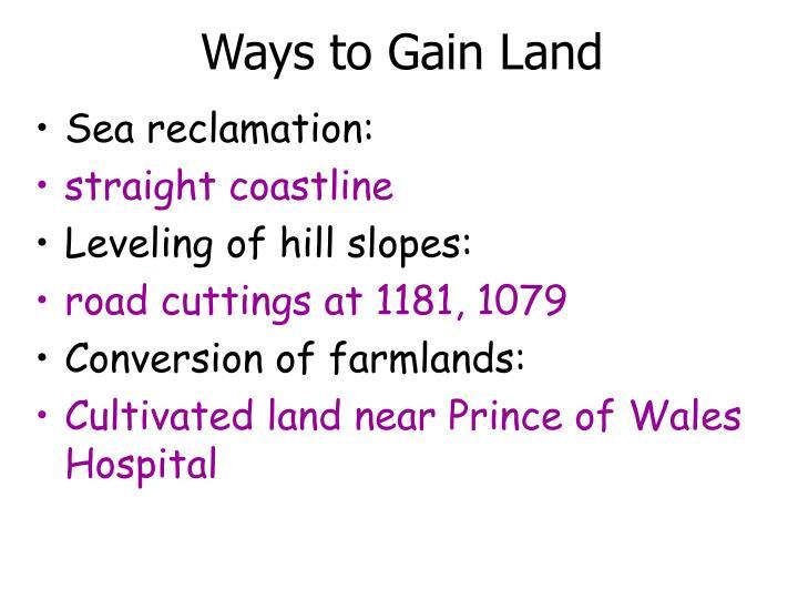 Ways to Gain Land