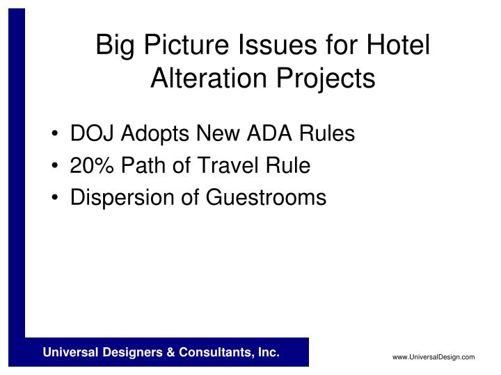 Big picture issues for hotel alteration projects