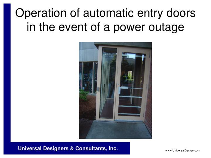 Operation of automatic entry doors in the event of a power outage