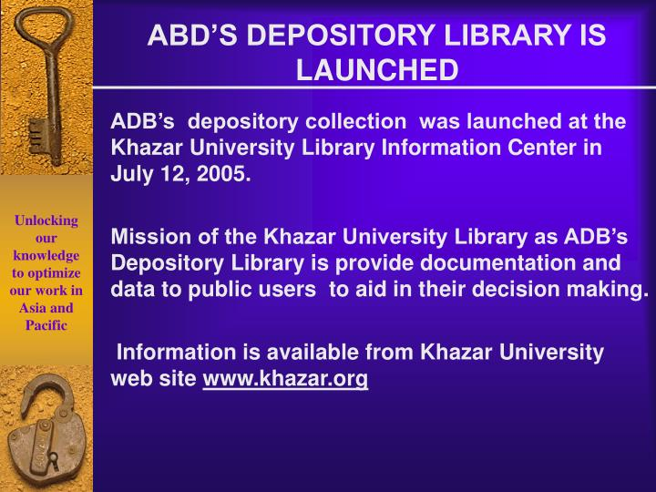 ABD'S DEPOSITORY LIBRARY IS LAUNCHED