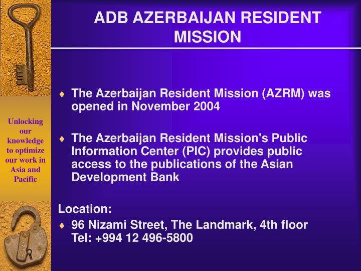 ADB AZERBAIJAN RESIDENT MISSION