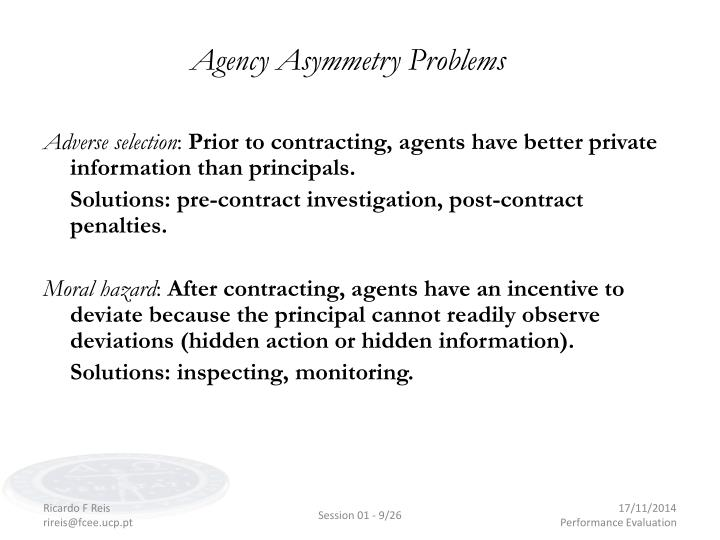 Agency Asymmetry Problems