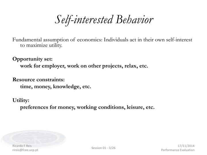 Self interested behavior