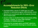 accomplishments for 2003 error reduction efforts