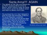 santa anna again