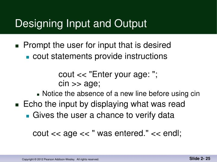 Designing Input and Output