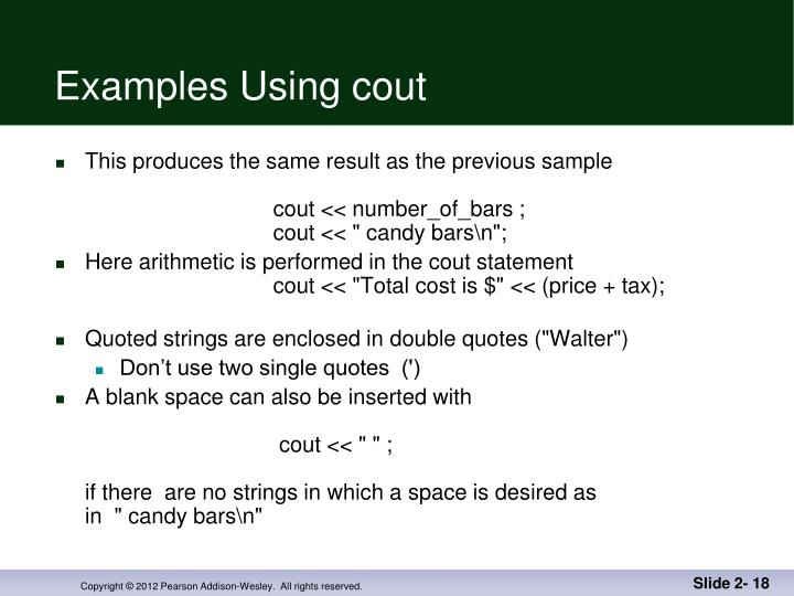 Examples Using cout