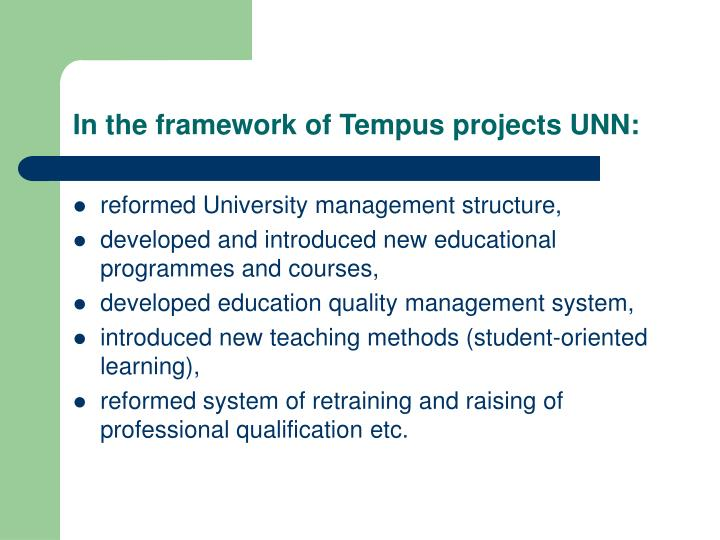 In the framework of Tempus projects UNN: