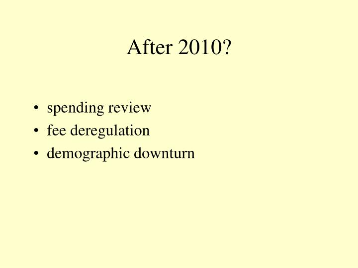 After 2010?