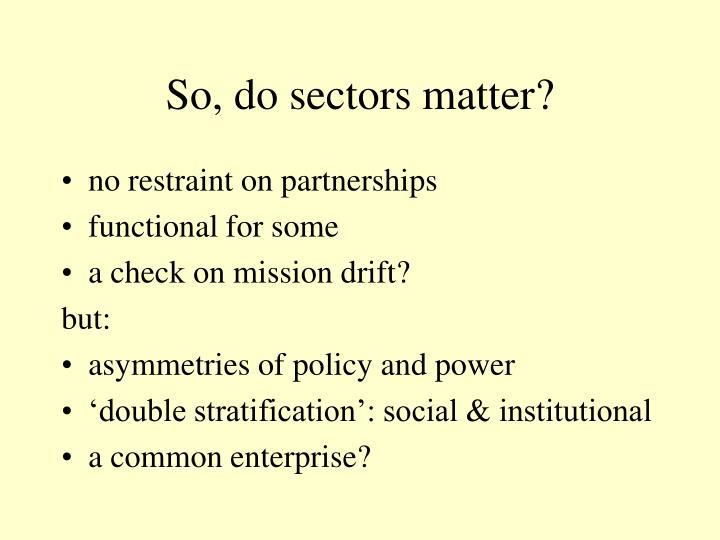 So, do sectors matter?