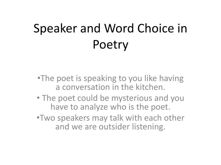 Speaker and word choice in poetry