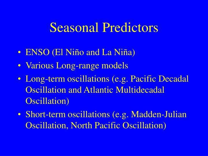 Seasonal predictors