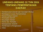 undang undang 32 thn 2004 tentang pemerintahan daerah