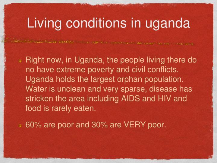 Living conditions in uganda