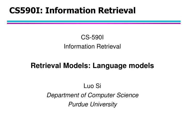 cs590i information retrieval