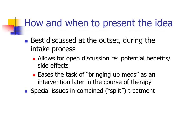 How and when to present the idea