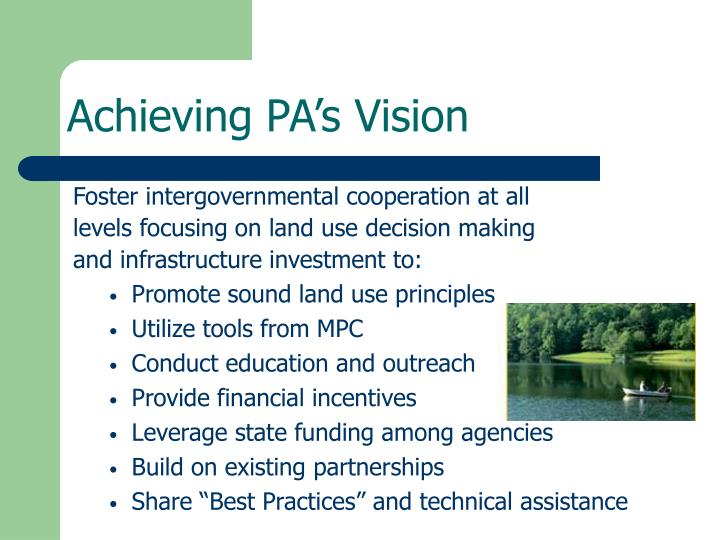 Achieving PA's Vision