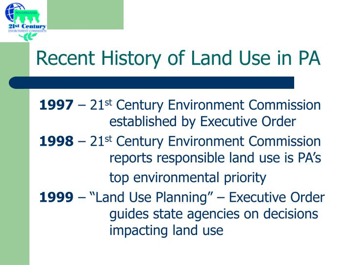 Recent History of Land Use in PA