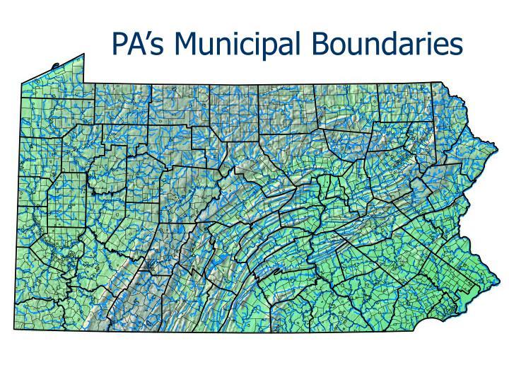 PA's Municipal Boundaries