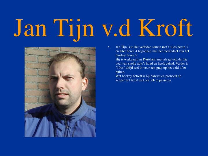 Jan Tijn v.d Kroft