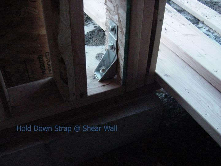 Hold Down Strap @ Shear Wall