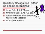 quarterly recognition stand up and be recognized