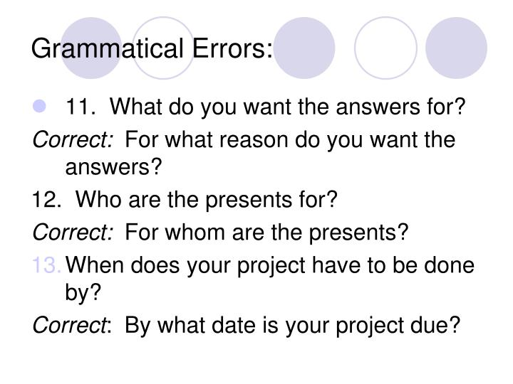 Grammatical Errors: