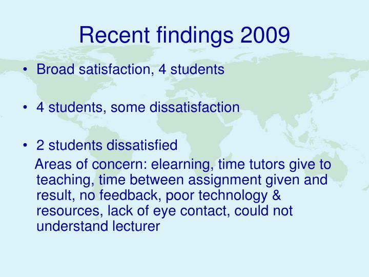 Recent findings 2009