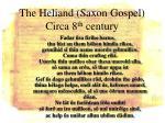 the heliand saxon gospel circa 8 th century