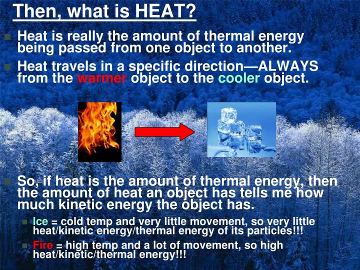 Then, what is HEAT?