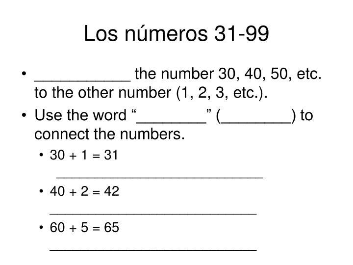 Los números 31-99