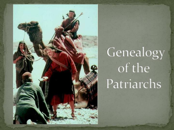 genealogy of the patriarchs n.
