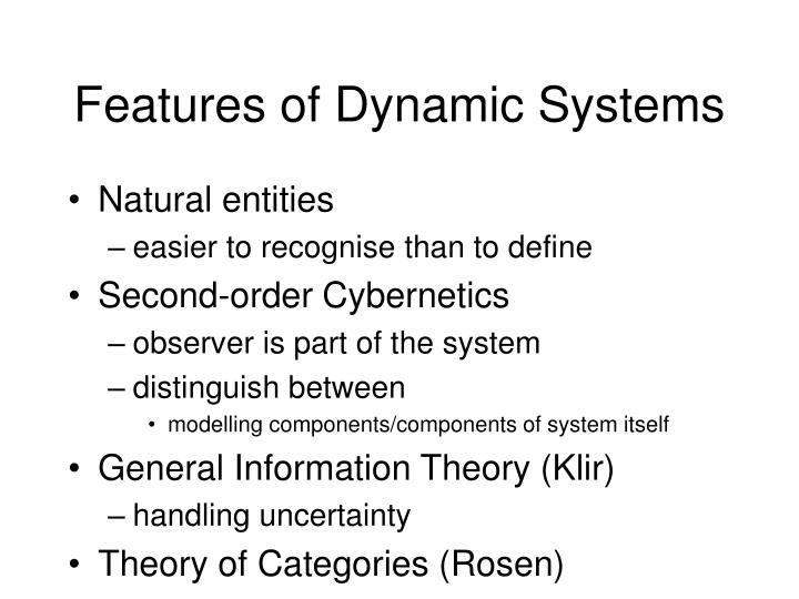 Features of dynamic systems