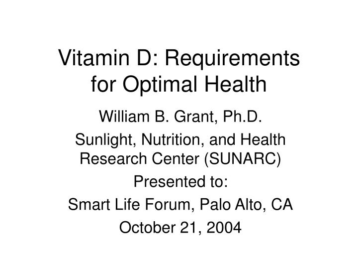 vitamin d requirements for optimal health n.
