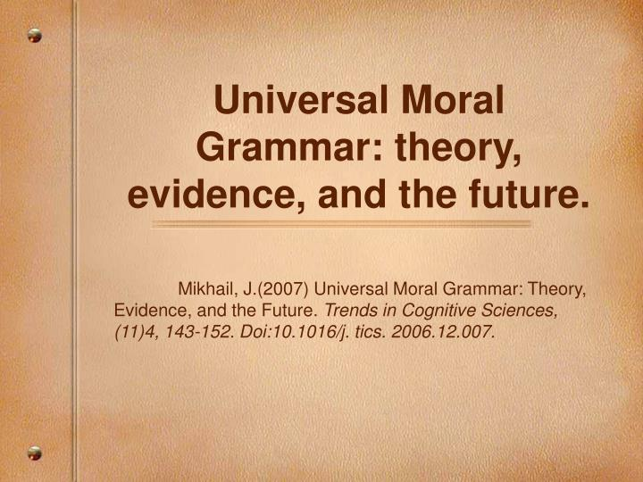 an argument that moral universalism should be a worldview 69 moral absolutism: a response to relativists kelly walsh university of new hampshire, durham '10 introduction cultural relativism is the principle that an individual's beliefs and activities are.