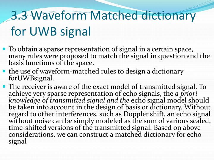 3.3 Waveform Matched dictionary for UWB signal