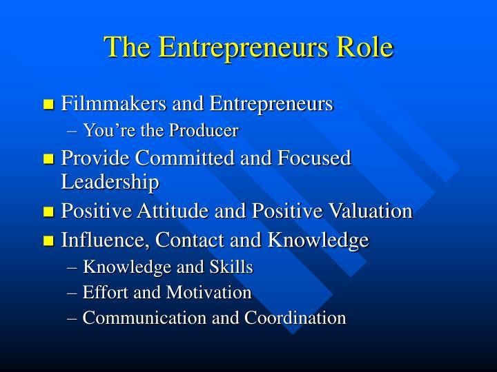 The Entrepreneurs Role