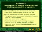 main idea 2 some americans opposed immigration and tried to pass restrictions against it