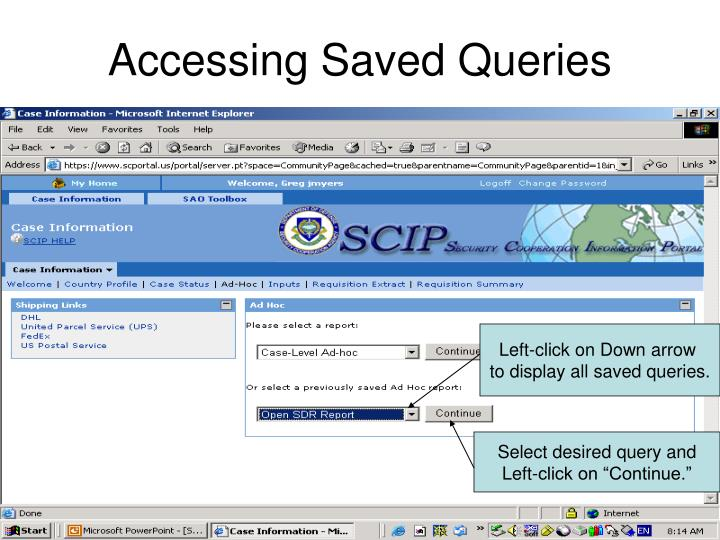 Accessing Saved Queries
