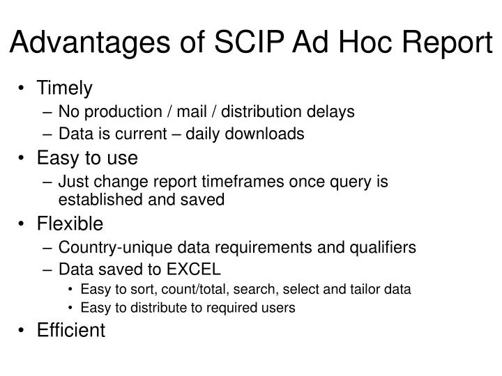 Advantages of scip ad hoc report