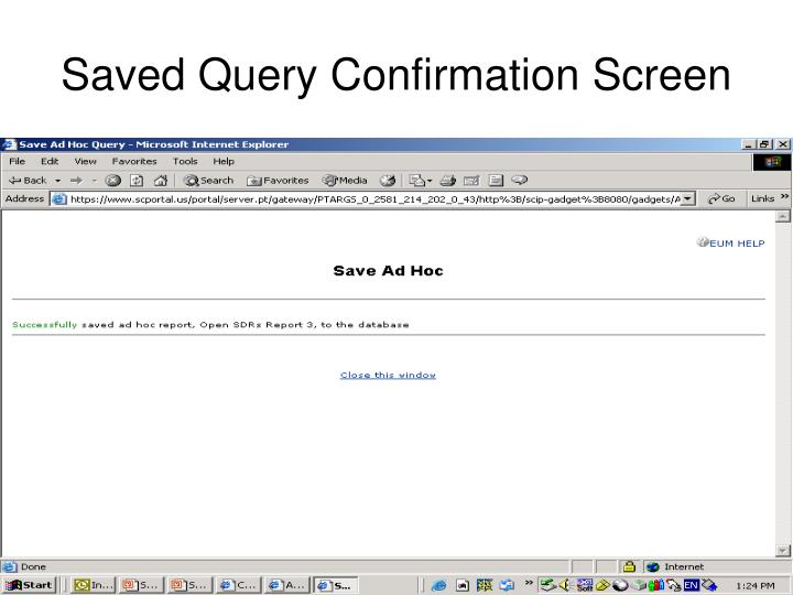 Saved Query Confirmation Screen